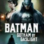 Batman Gotham In Gaz Lambalari Batman Gotham By Gaslight 2018 150x150, Full hd film izle - HD Film izle