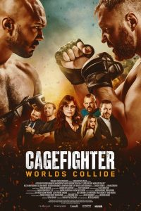 cagefighter worlds collide 2766 poster Cagefighter: Worlds Collide İzle